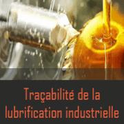 Industrial lubrication traceability