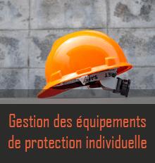 Gestion des équipements de protection individuelle